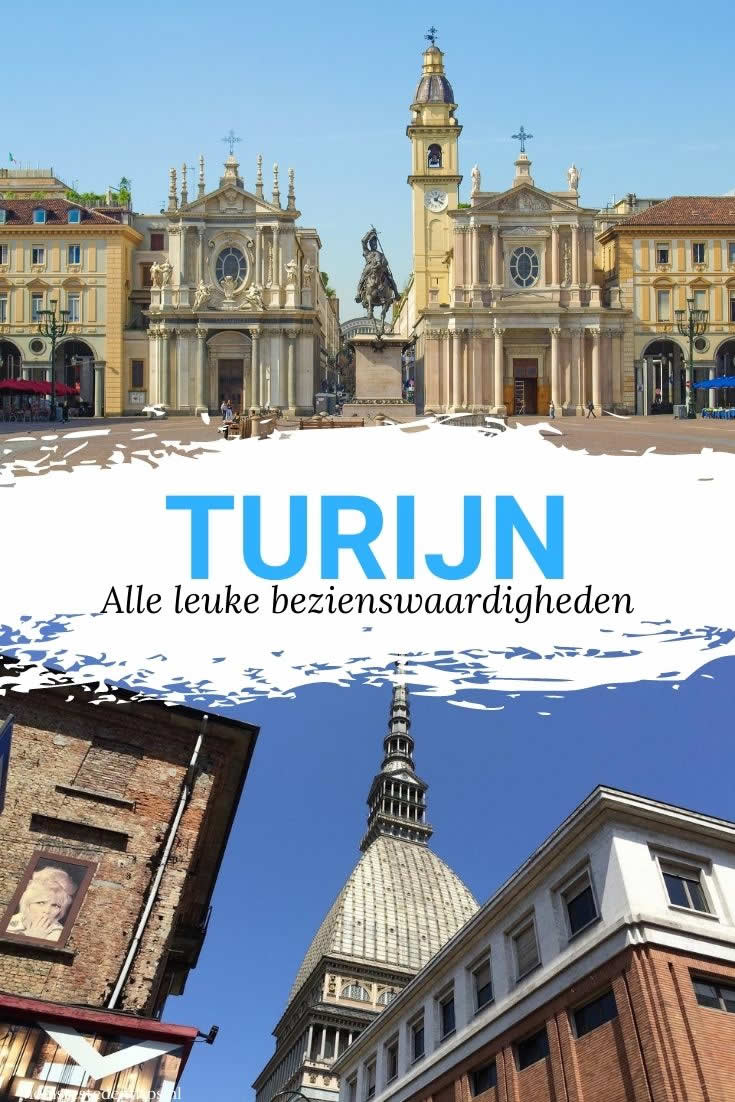 Wat te doen in Turijn? Ontdek de leukste bezienswaardigheden in Turijn
