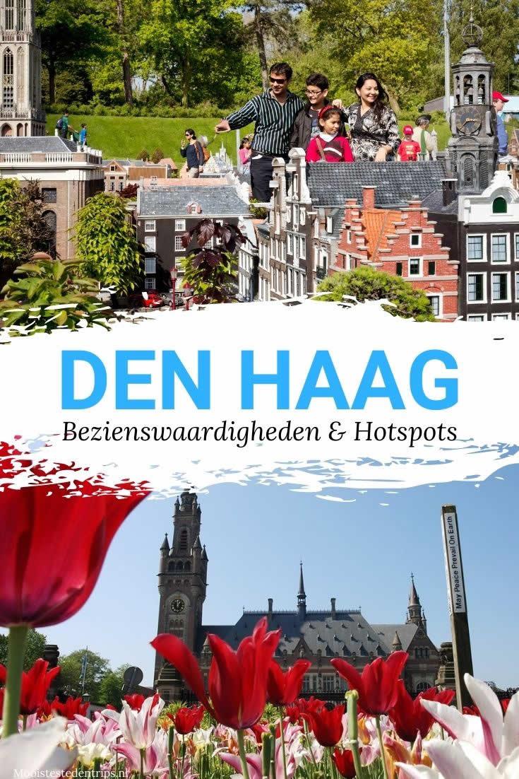 Bezienswaardigheden Den Haag | De leukste tips voor een dagje of weekendje Den Haag | Mooistestedentrips.nl