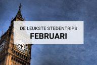 De leukste stedentrips in februari | Mooistestedentrips.nl