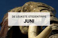 De leukste stedentrips in juni: tips | Mooistestedentrips.nl