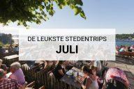 De leukste stedentrips juli | Mooistestedentrips.nl