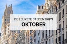 De leukste stedentrips in oktober. Stedentrip in de herfstvakantie? Ja leuk! Oktober is de perfecte maand voor een stedentrip, bekijk alle tips | Mooistestedentrips.nl