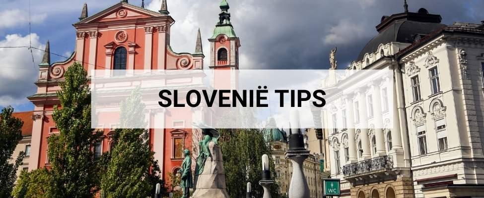 Slovenië vakantie & Slovenië bezienswaardigheden: de leukste tips   Mooistestedentrips.nl