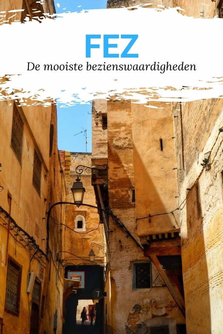 Fez Marokko, de mooiste bezienswaardigheden in Fez Marokko | Mooistestedentrips.nl