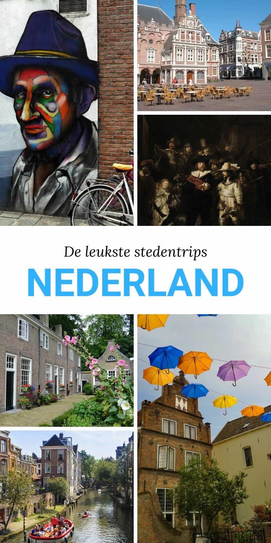 Stedentrips Nederland | Plan een leuke stedentrip Nederland