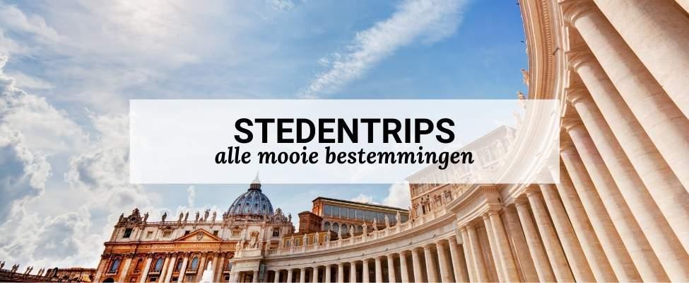 Stedentrip maken? Bekijk meer dan 100 mooie stedentrip bestemmingen | Mooistestedentrips.nl