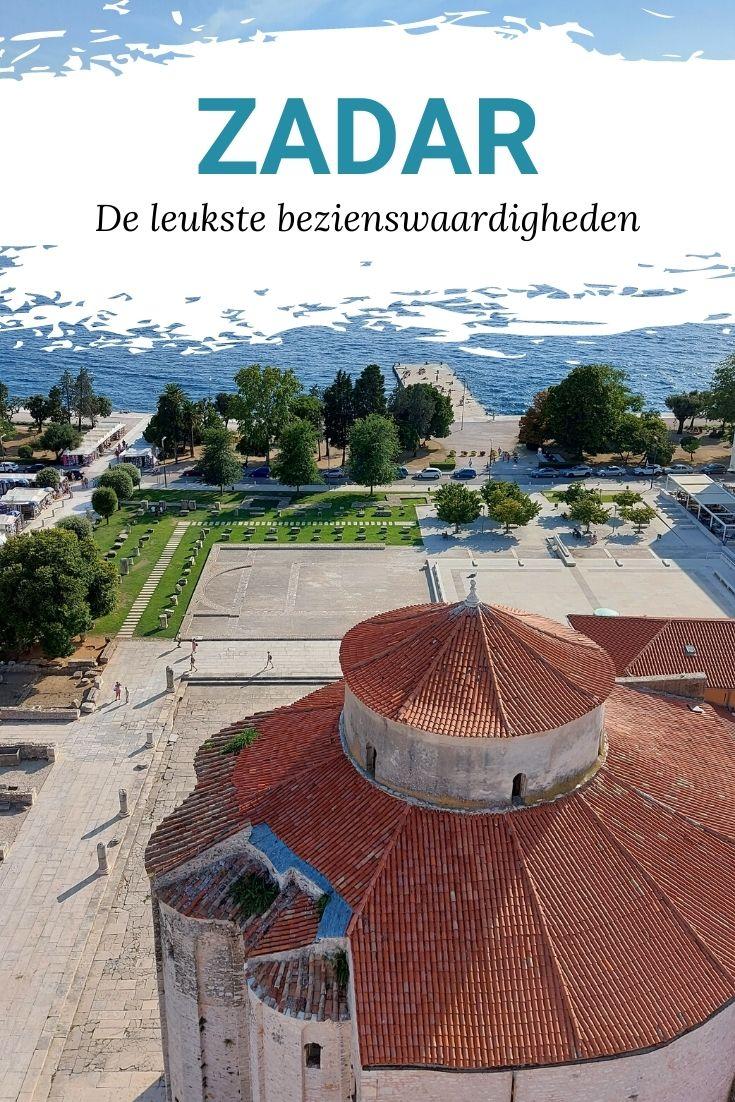Bezienswaardigheden Zadar. De leukste dingen om te doen in Zadar, Kroatië   Mooistestedentrips.nl
